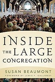 Inside the Large Congregation av Susan…