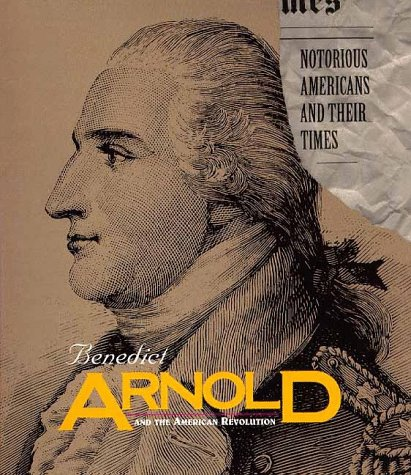 Benedict Arnold and the American Revolution