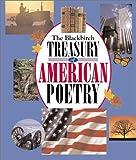 The Blackbirch treasury of American poetry / [edited by Frances Schoonmaker Bolin, Gary D. Schmidt, Brod Bagert.]