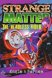 The Headless Rider (Strange Matter) af Jr.…