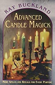 Advanced Candle Magick (Llewellyn's…