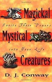 Magickal, Mystical Creatures : Invite Their…