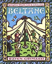 Beltane: Springtime Rituals, Lore and…