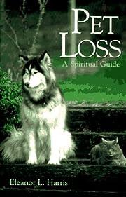 Pet Loss: A Spiritual Guide de Eleanor Lee…