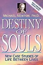 Destiny of Souls by Michael Newton