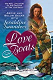 The Love Boats (Book) written by Jeraldine Saunders