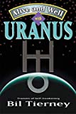 Alive and Well With Uranus: Transits of Self-Awakening