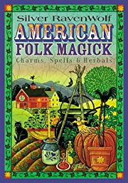 American Folk Magick af Silver RavenWolf