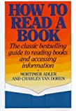 How to read a book / by Mortimer J. Adler and Charles van Doren