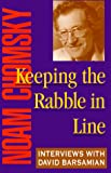 Keeping The Rabble in Line: Interviews with David Barsamian (Book) written by Noam Chomsky