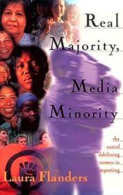 Real Majority, Media Minority: The Costs of…