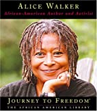Alice Walker: African-American Author and…
