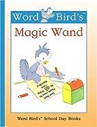 Word Bird's Magic Wand (Word Bird…