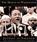 The March on Washington (Journey to Freedom:…