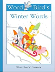 Word Bird's Winter Words (New Word Bird…