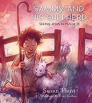 Sammy and His Shepherd von Susan Hunt