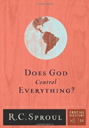 Does God Control Everything? (Volume 14)…