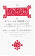 A Tally of Types by Stanley Morison