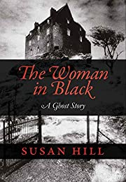 The Woman in Black: A Ghost Story de Susan…