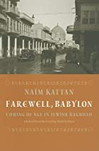 Farewell Babylon: Coming of Age in Jewish…
