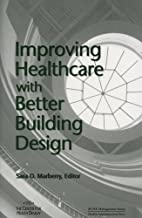 Improving Healthcare with Better Building…