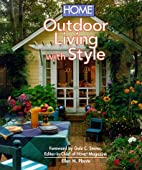 Outdoor Living With Style by Ellen M. Plante