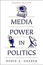 Media power in politics af Doris A. Graber