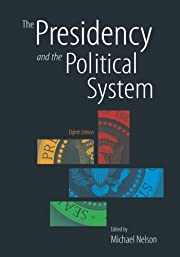 The presidency and the political system di…