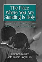The Place Where You Are Standing Is Holy: A…