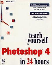 Teach Yourself Photoshop 4 in 24 Hours (Sams…