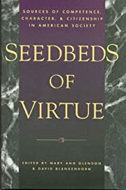Seedbeds of virtue : sources of competence,…