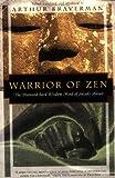 Warrior of Zen : the diamond-hard wisdom mind of Suzuki Shōsan / edited, translated, and with an introduction by Arthur Braverman ; illustrations by Hiroko Braverman
