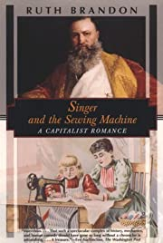 Singer and the sewing machine : a capitalist…