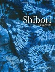 Shibori for textile artists por Janice…