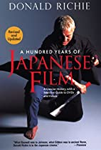 A Hundred Years of Japanese Film: A Concise…
