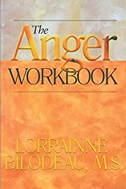 The Anger Workbook de Lorrainne Bilodeau…