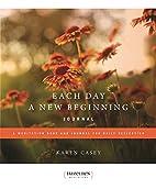 Each Day a New Beginning Journal: A…