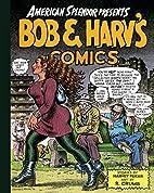 American Splendor Presents: Bob & Harv's…