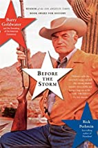 Before the Storm: Barry Goldwater and the…