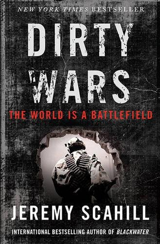 Image for Dirty Wars: The World Is A Battlefield