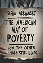 The American Way of Poverty: How the Other…
