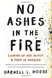 No Ashes in the Fire: Coming of Age Black…