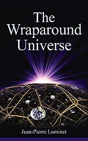 The Wraparound Universe av Jean-Pierre…