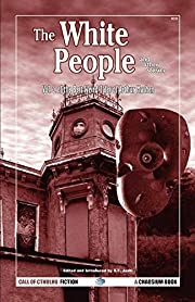 The White People and Other Stories: Vol. 2…