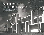 Paul Rudolph: The Florida Houses por Ezra…