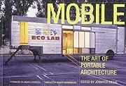 Mobile: The Art of Portable Architecture por…