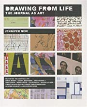 Drawing From Life: The Journal as Art de…