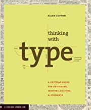 Thinking with Type: A Critical Guide for…