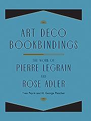 Art Deco Bookbindings: The Work of Pierre…