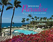 Designing Paradise: The Allure of the…
